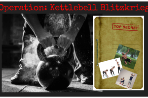 Operation Kettlebell Blitzkrieg. Kettlebell Commando Raids. Strength, balance and endurance workouts. Fat burners. AMRAP. EMOM. TABATA. Super Soldier Project.