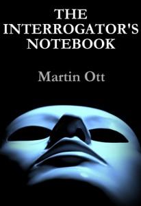 The Interrogators Notebook