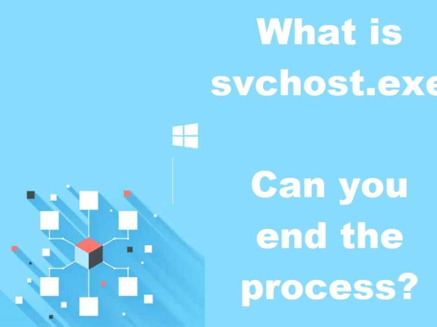What is SVCHOST.exe