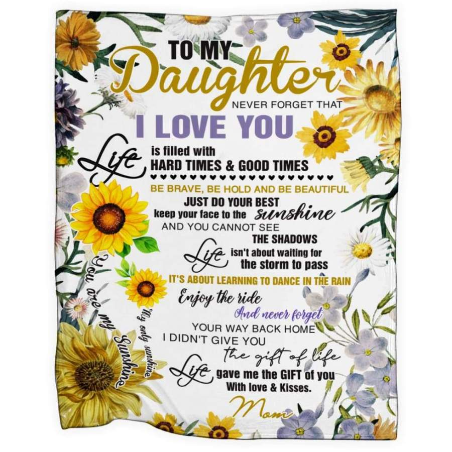 Download To My Daughter Never Forget That I Love You Sunflower ...