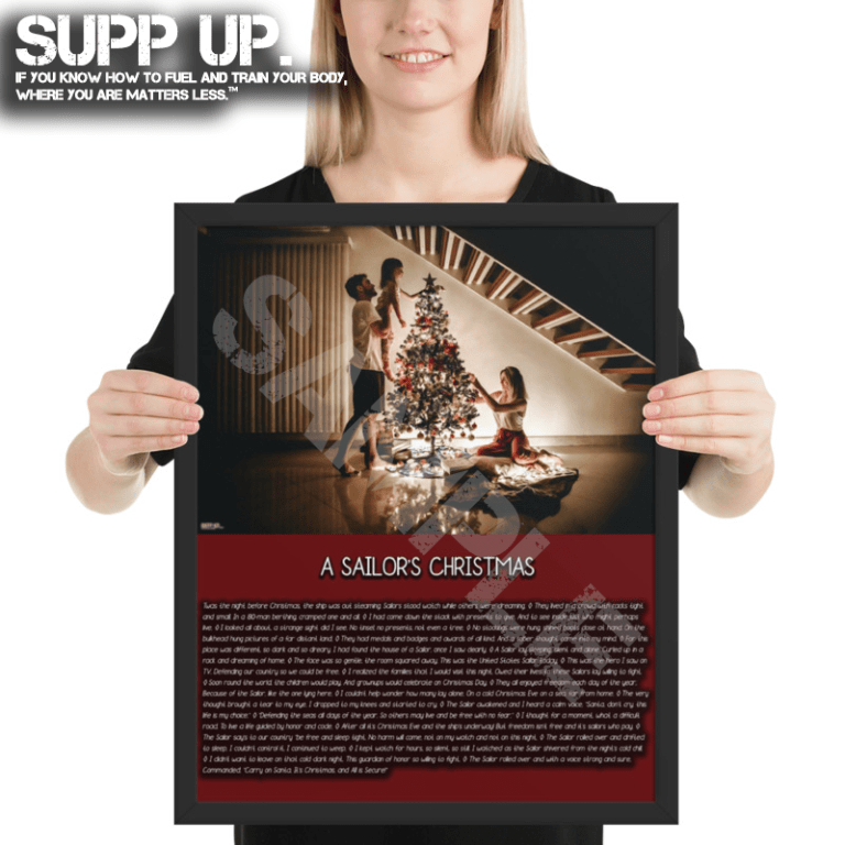 SUPP UP, Military Christmas Poem, Military Christmas, Army Christmas, Navy Christmas, Marines Christmas, Air Force Christmas, US Army, US Navy, US Marines, Navy SEALS, US Air Force, A Sailor's Christmas, A Sailor's Christmas Poem, A Sailor's Christmas Poster, A Sailor's Christmas Framed,SUPP UP No Bull Whole Food Military Nutrition On The Go, SUPP UP Book, SUPP UP Sol Rego, SUPP UP Military Nutrition Guide, SUPP UP Guide
