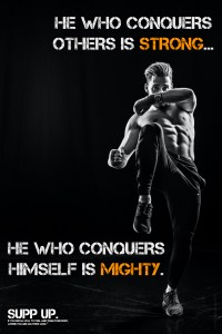 He who conquers others is strong He who conquers himself is mighty quote, SUPP UP Quotes, Strong quotes, strength quotes, strength quote posters, quote posters, gym posters, SUPP UP Posters