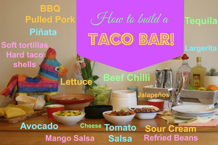 Inspiration for building a taco bar for a tex mex party