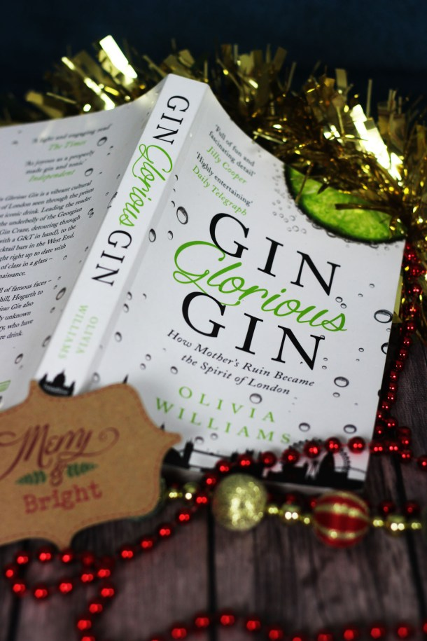 Gin Glorious Gin by Olivia Williams is a great gift for Gin Lovers who want to know more about the history of mothers ruin