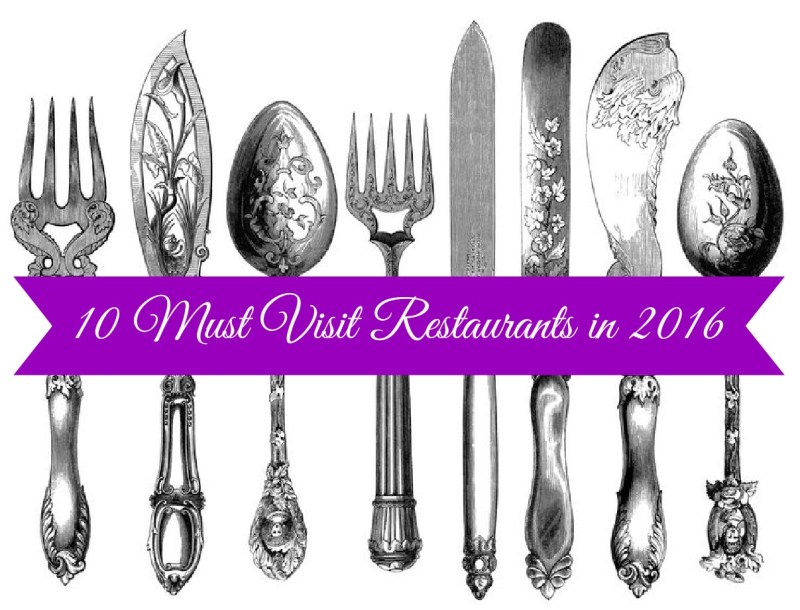 10 Must Visit Restaurants