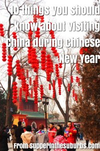 Check out these 10 things you should know before visiting China during Chinese New Year. A must read before you plan a trip to China.