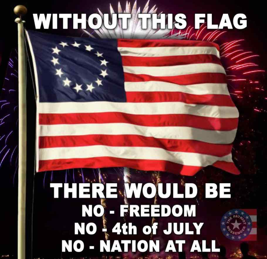 Without this flag there would be no freedom