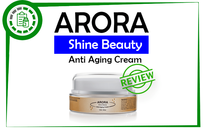 Arora shine Beauty cream Review