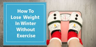 How-To-Lose-Weight-In-Winter-Without-Exercise