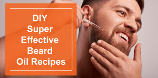 DIY Super Effective Beard Oil Recipes