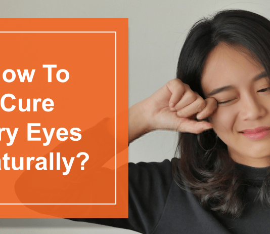 How To Cure Dry Eyes easily and naturally
