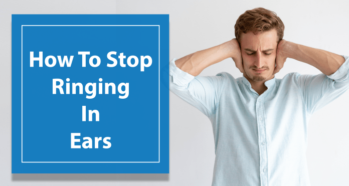How To Stop Ringing In Ears using Simple Home Remedies