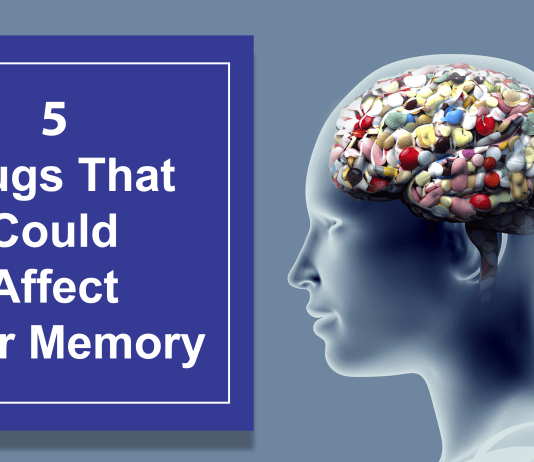 5 Drugs That Could Affect Your Memory