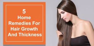 5 Home Remedies For Hair Growth And Thickness