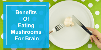 Benefits Of Eating Mushrooms For Brain