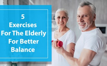 5 Exercises For The Elderly For Better Balance And Strength