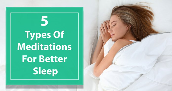 5-Types-of-Meditations-For-Better-Sleep