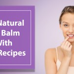 DIY Natural Lip Balm With SPF Recipes