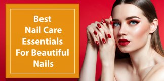 Best-Nail-Care-Essentials-For-Beautiful-Nails