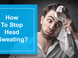 How To Stop Head Sweating