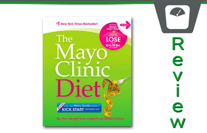 The Mayo Clinic Diet Review- How Does it Work? CLICK TO KNOW