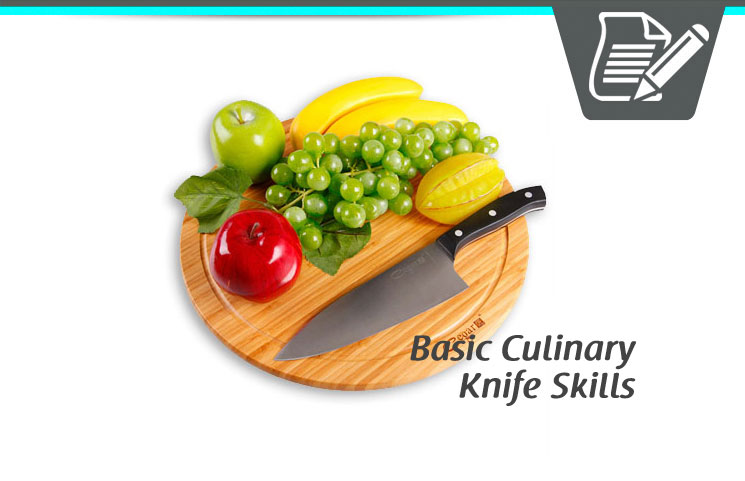 Basic Culinary Knife Skills To Prepare Your Meal Preparation