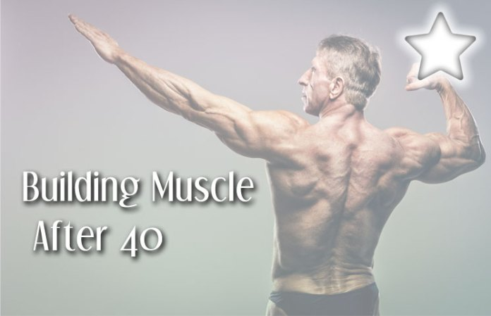how to build muscle mass after 40