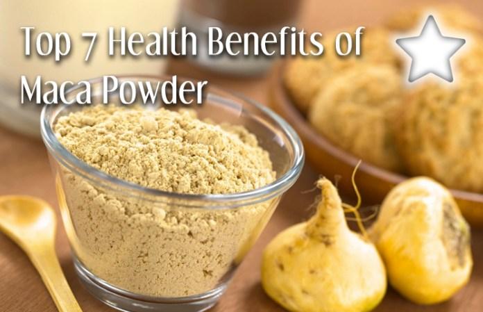 Top 7 Health Benefits of Maca Powder