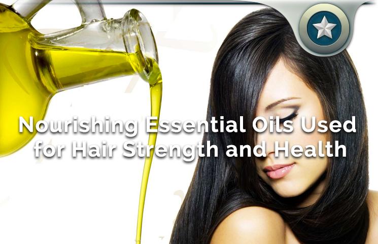 nourishing hair strength essential oils