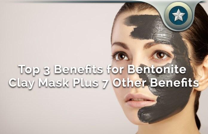 Top 3 Skincare Benefits for Bentonite Clay Mask