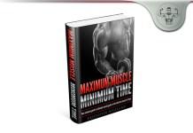 Maximum Muscle Minimum Time
