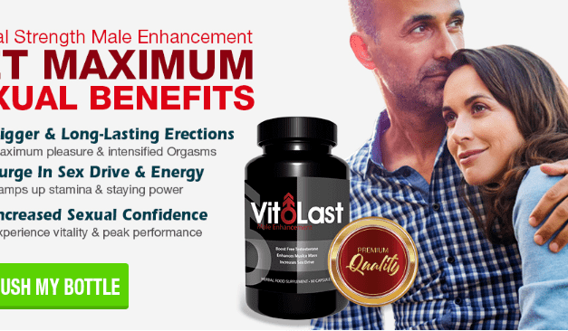 VitoLast Male Enhancement Review: All About The New Male Enhancement Supplement