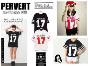 Pervert17 Baseball Tee - ecer@41 - seri4pcs 144rb - bahan kaos - fit to XL