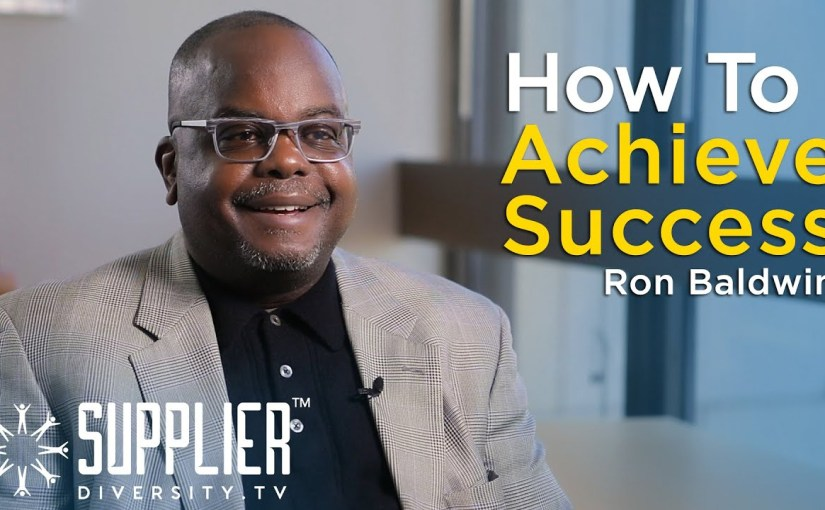 S01:E02 How to Achieve Multi-Million Dollar Diverse Supplier Success with Ron Baldwin