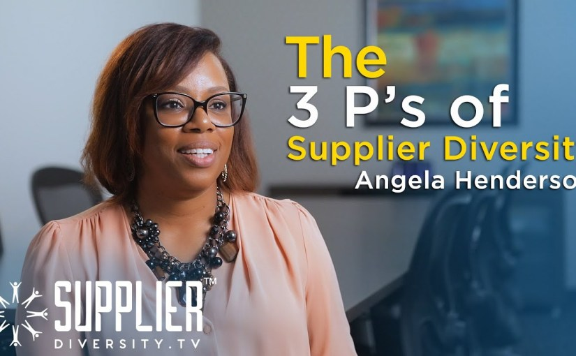 S01:E09 – The 3 P's of Supplier Diversity with Angela Henderson