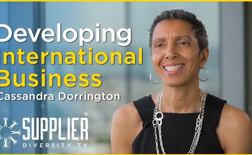 S02:E08 – Supplier Diversity As A Global Market Access Tool With Cassandra Dorrington