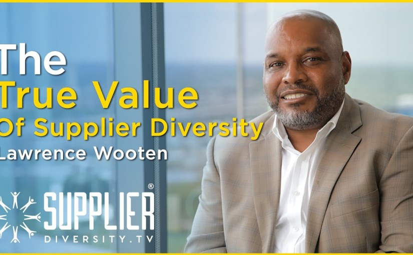 S02:E10 – Tipping Point: How To Communicate The Value Of Supplier Diversity With Lawrence Wooten