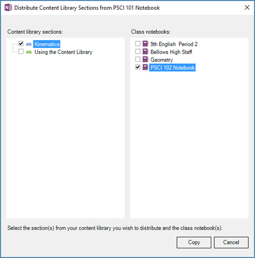 Distribute Content Library pane with a list of Content Library sections and a list of Class Notebooks as destinations. Buttons to select Copy or Cancel.