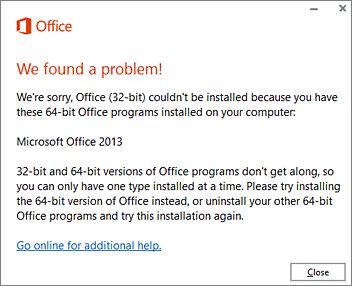 Billedresultat for cannot install 64 bit office 32 bit installed