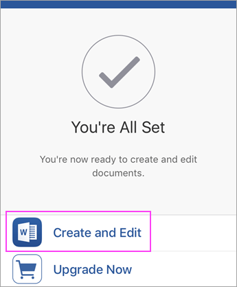 Tap Create and Edit to begin using the app.
