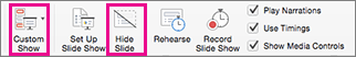 Select Hide Slide or Custom Show to record a subset of slides