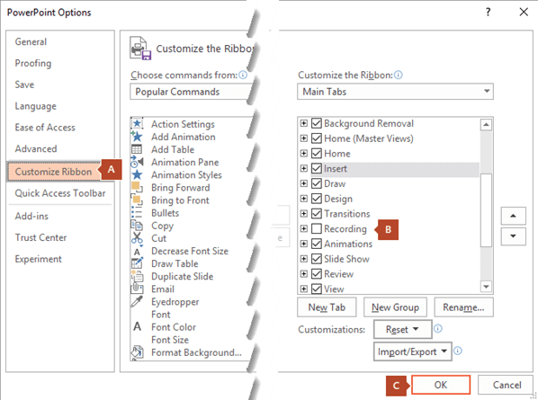 The Customize Ribbon tab of the PowerPoint 2016 Options dialog box has an option to add the Recording tab to the PowerPoint ribbon.