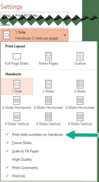 Print Slide Numbers on Handouts.