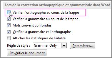 L'option Vérifier l'orthographe en cours de frappe