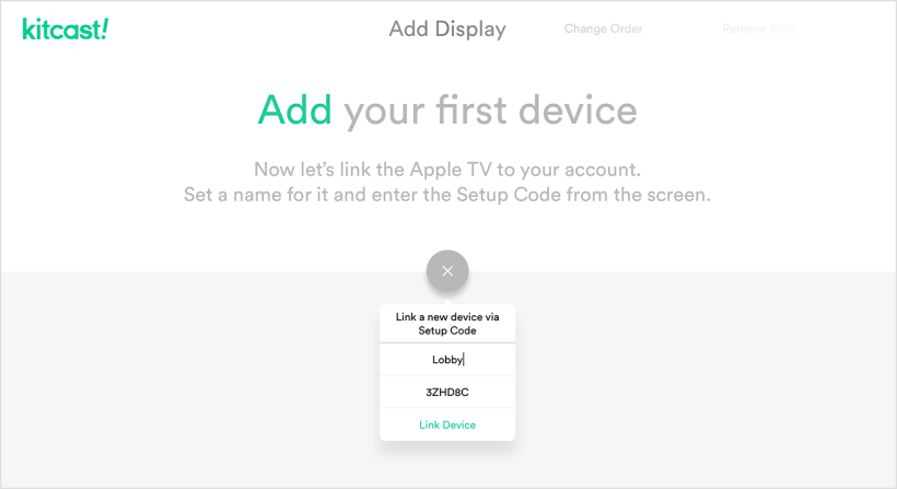 Add your first device - Kitcast Support