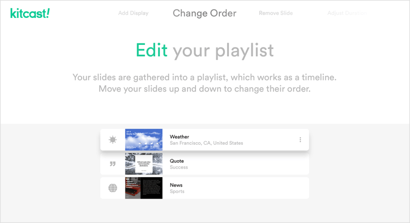 Follow the instructions and edit your first Playlist! - Kitcast Support