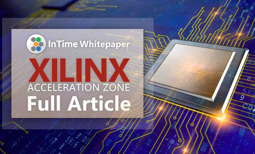 InTime's Whitepaper in Xilinx Acceleration Zone – Full Article