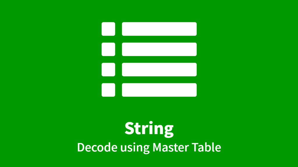 String, Decode using Master Table