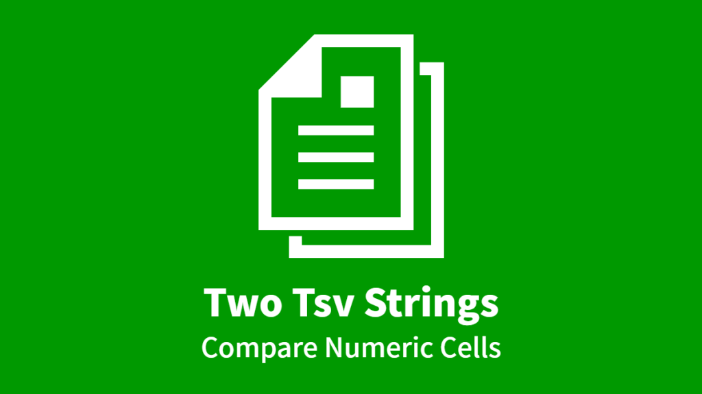 Two Tsv Strings, Compare Numeric Cells