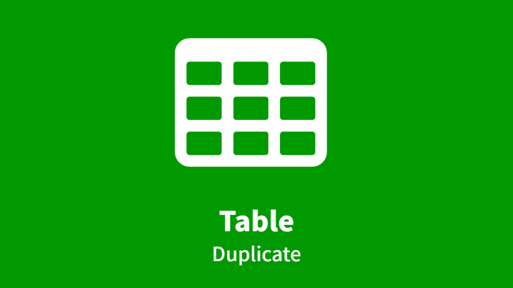 Table, Duplicate